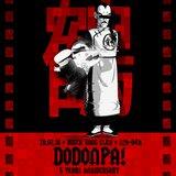 Dodonpa! 5th : KDot & Palizé / MW / LaGrue