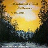 """""""Montagnes d'ici et d'ailleurs"""" par Didier Simon"""