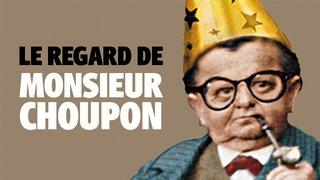 Le regard de Monsieur Choupon par Plonk & Replonk
