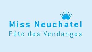 Neuchâtel Fête des vendanges - Miss Photogénique 2018