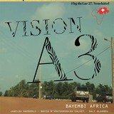 Vision A3, vernissage nouvel album