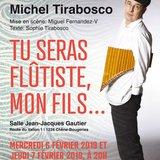 """Tu seras flûtiste, mon fils…"" One man show de Michel Tirabosco"