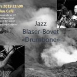 """Jazz avec Blaser-Bovet """"Drumbone"""""""