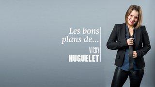 De l'enfance à l'âge adulte, les bons plans de Vicky Huguelet