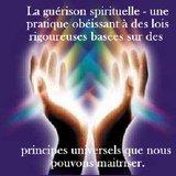 Comment pratiquer la guérison spirituelle