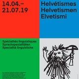 Exposition « Helvétismes »