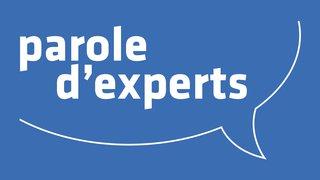 Parole d'experts
