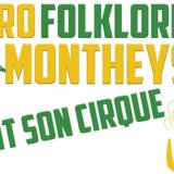 """Apéro Folklorique Monthey """"Fait son Cirque"""" 4/8"""
