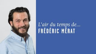 «Vacances en partage», l'air du temps de Frédéric Mérat