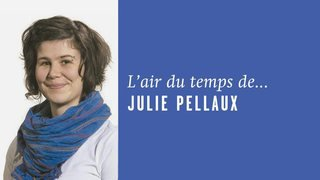 """On échange?"", l'Air du temps de Julie Pellaux"