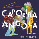 Le Brésil et l'Angola en récits musicaux