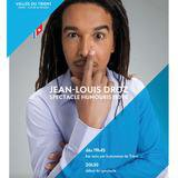 Spectacle humoristique - Droz Jean-Louis