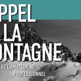 L'Appel de la Montagne : d'amateur à professionnel