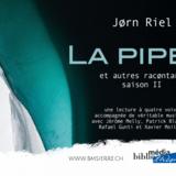 La Pipe et autres racontars, saison II