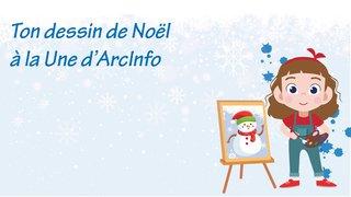 Ton dessin de Noël à la Une d'ArcInfo