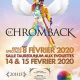 Le Chrom'Back - Comédie musicale de Chrom'attitude